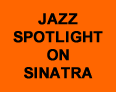 Jazz Spotlight on Sinatra